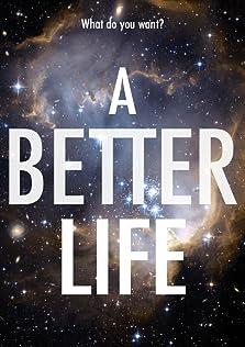 A Better life (2019 Video)