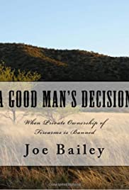 A Good Man's Decision Poster