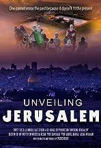 Unveiling Jerusalem