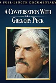 Gregory Peck in A Conversation with Gregory Peck (1999)