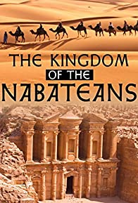 Primary photo for The Kingdom of the Nabateans, from Hegra to Medain Saleh