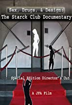 The Starck Club Documentary-The Final Cut