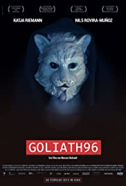 Goliath96 (2018) Poster - Movie Forum, Cast, Reviews