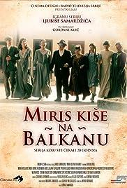 Miris kise na Balkanu Poster