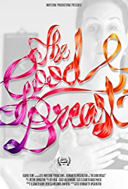 The Good Breast Poster