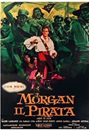 Morgan, the Pirate (1960) Poster - Movie Forum, Cast, Reviews