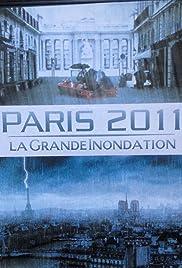 Paris 2011: La grande inondation Poster