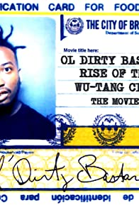 Primary photo for ODB The Rise of Wu-Tang Clan: The Movie