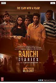 Ranchi Diaries