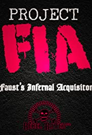 Project FIA: Faust's Infernal Acquisition Poster