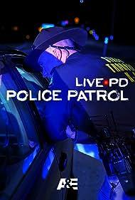 Live PD: Police Patrol (2017)