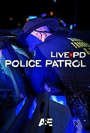 Live PD: Police Patrol Poster