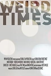 Weird Times Poster