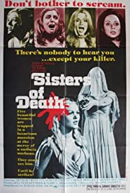 Sisters of Death (1976) Poster - Movie Forum, Cast, Reviews