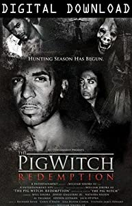 Movies sites free download The Pig Witch: Redemption [WEBRip]
