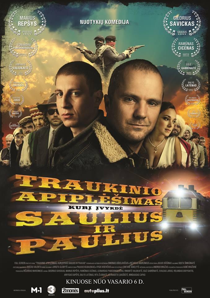 Traukinio apiplesimas, kuri ivykde Saulius ir Paulius (2015)