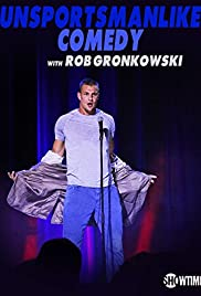 Unsportsmanlike Comedy with Rob Gronkowski (2018) 1080p