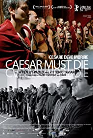 Cesare deve morire (2012) Poster - Movie Forum, Cast, Reviews