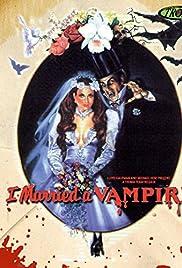 I Married a Vampire () film en francais gratuit