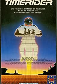 Timerider: The Adventure of Lyle Swann (1983) Poster - Movie Forum, Cast, Reviews