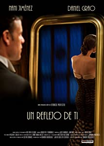 High quality movies downloads Un reflejo de ti by [WQHD]