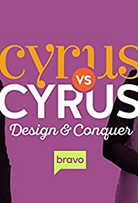Primary photo for Cyrus vs. Cyrus Design and Conquer