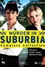 Murder in Suburbia (2004) Poster