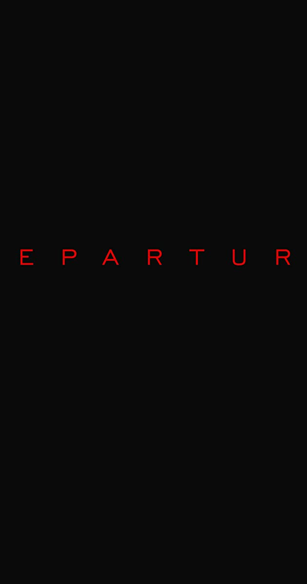 Departure (TV Series 2019– ) - IMDb