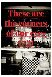 These Are the Corners of Our Eyes (#2) Poster