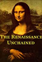The Renaissance Unchained