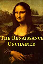 The Renaissance Unchained