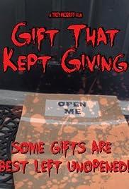 Gift That Kept Giving Poster