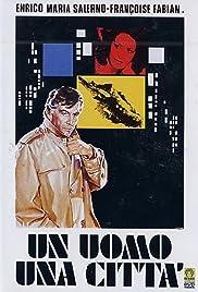 Un uomo, una città Poster
