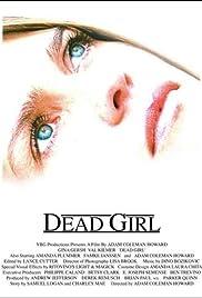 Dead Girl(1996) Poster - Movie Forum, Cast, Reviews