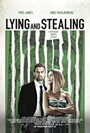 Watch Movie Lying and Stealing (2019)