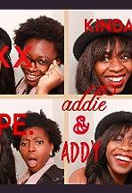 Addie & Addy