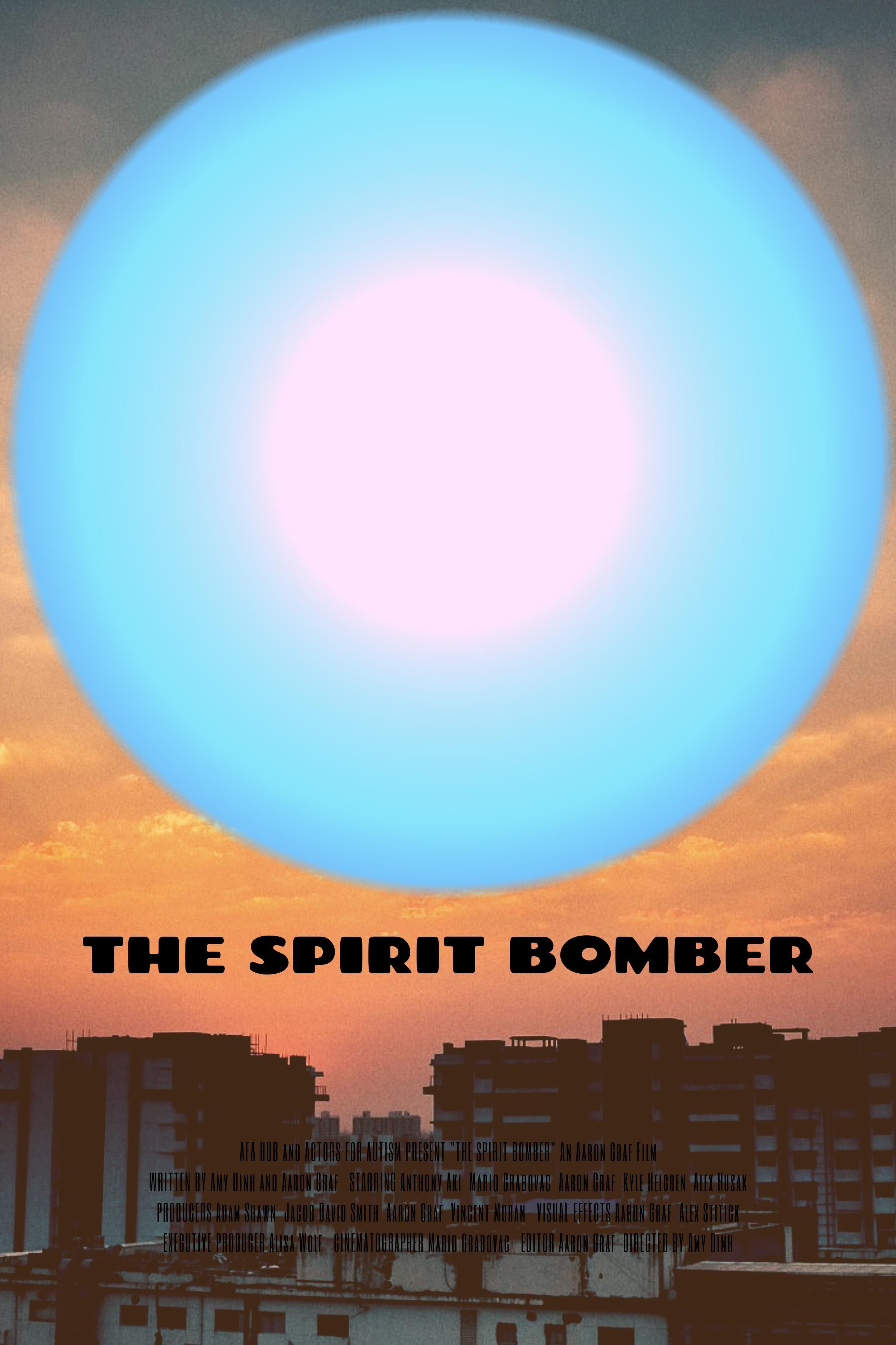The Spirit Bomber (2019) - IMDb