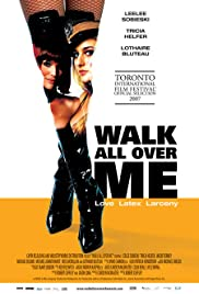 Walk All Over Me Poster