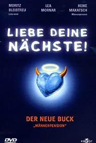 Liebe deine Nächste! (1998)