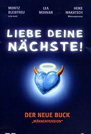 2b1fd423cf9 Liebe deine Nächste! (1998) - IMDb