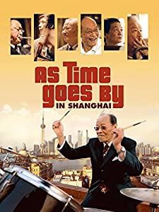 Dvd quality free movie downloads As Time Goes by in Shanghai [1080pixel]
