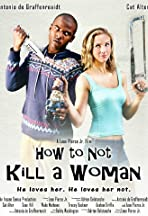 How to Not Kill a Woman