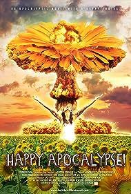 Happy Apocalypse! (2011)