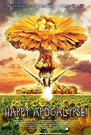 Happy Apocalypse! Poster