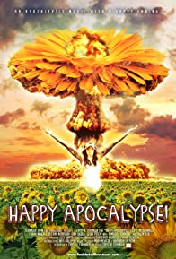 Primary photo for Happy Apocalypse!