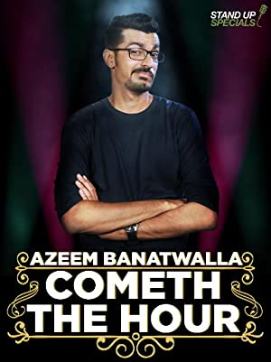 Where to stream Azeem Banatwalla: Cometh the Hour