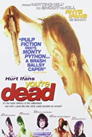 John Hurt, Roger Ashton-Griffiths, Barbara Flynn, and Rhys Ifans in You're Dead... (1999)