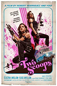 Latest movie downloads list Two Scoops by Robert Rodriguez [4K