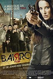 Bairro(2013) Poster - Movie Forum, Cast, Reviews