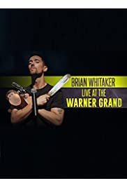 Brian Whitaker: Live at the Warner Grand